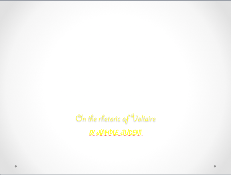 """Image depicts a graphic nightmare, with bright yellow text displaying a """"On the rhetoric of Voltaire"""" and """"bY eXAMPLE sTUDENT"""" in different fonts, both bright yellow on the gray background."""