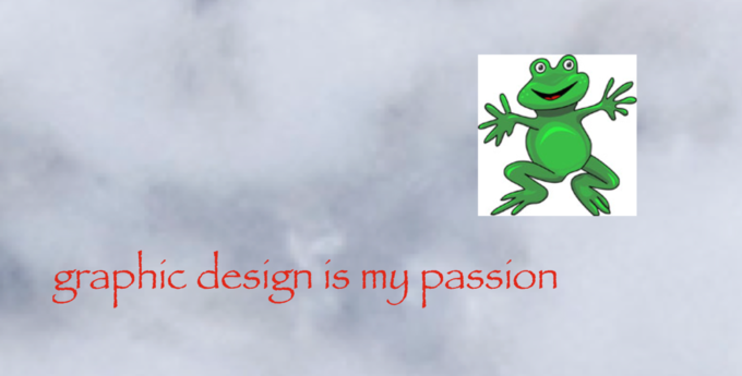 """Image is of a popular meme, depicting a background of a cloudy grey sky and a clipart frog badly Photoshopped onto the right upper side. In red Papyrus font, text reads """"graphic design is my passion"""""""